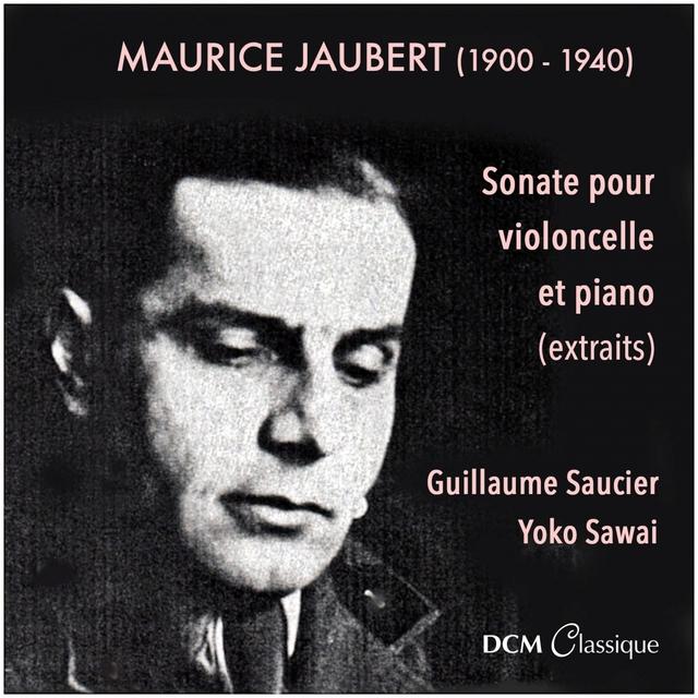 Maurice Jaubert : sonate pour violoncelle et piano