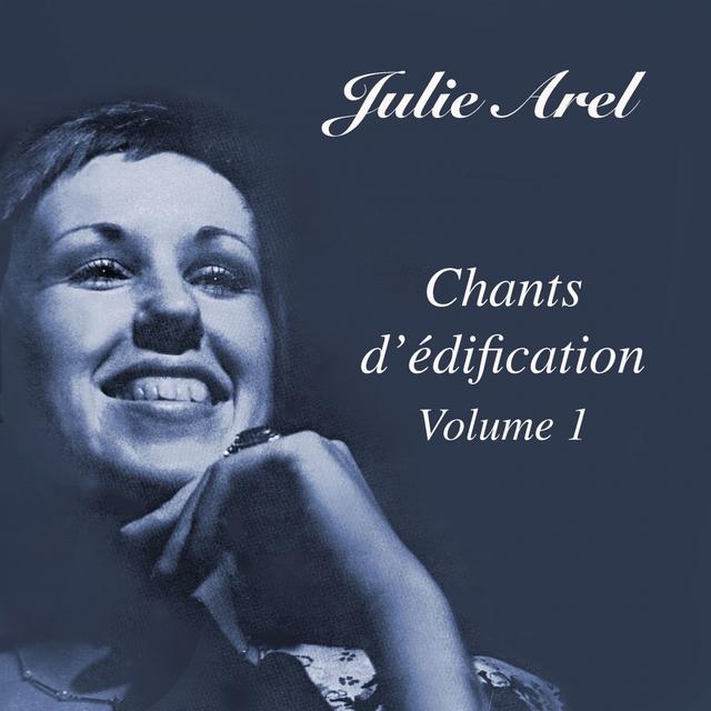 Chants d'édification, vol. 1