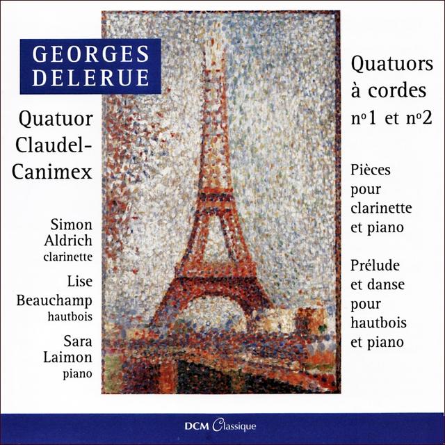 Georges Delerue : Quatuors à cordes no 1 et no 2