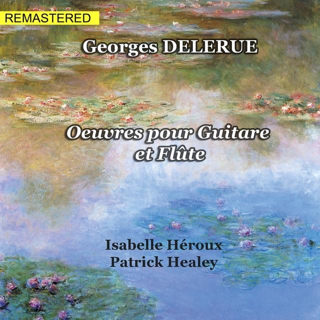 Georges Delerue : Oeuvres pour guitare et flûte