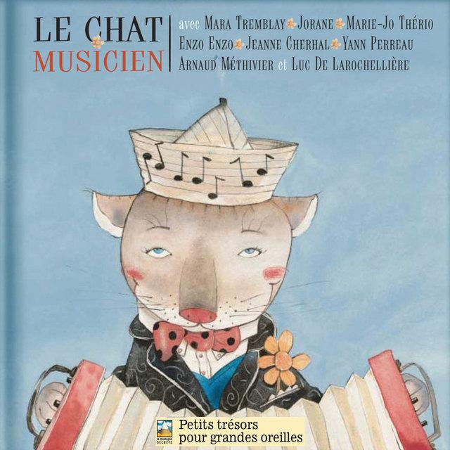 Le chat musicien (Chansons de Joseph Beaulieu)
