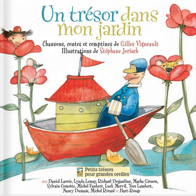 Un trésor dans mon jardin (Chansons de Gilles Vigneault)