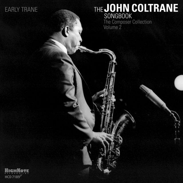 Early Trane: The John Coltrane Songbook
