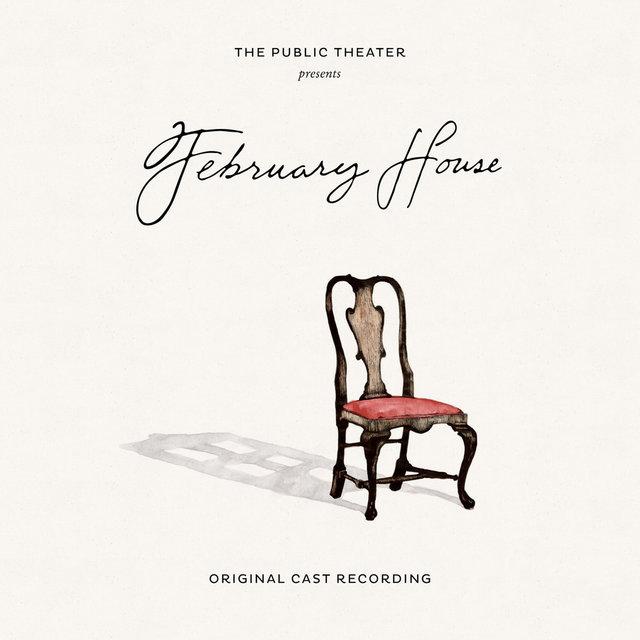 February House (Original Cast Recording) (Original Motion Picture Soundtrack)