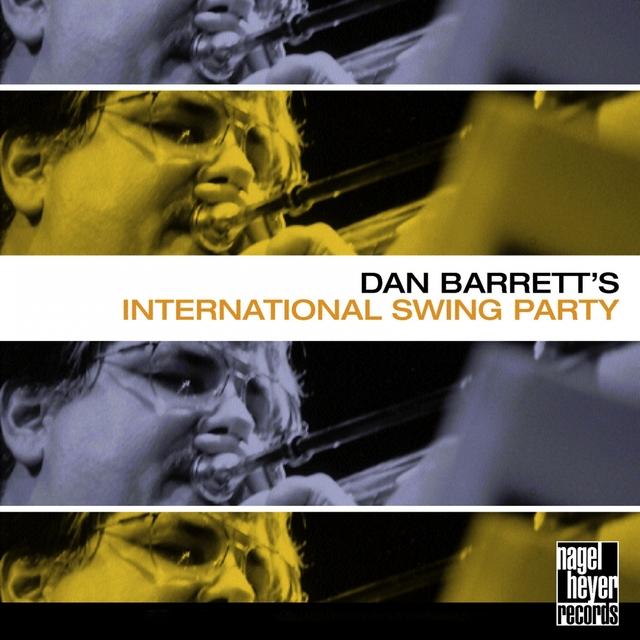 Dan Barrett's International Swing Party