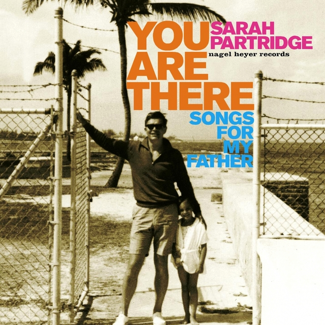 Couverture de You Are There - Songs for My Father