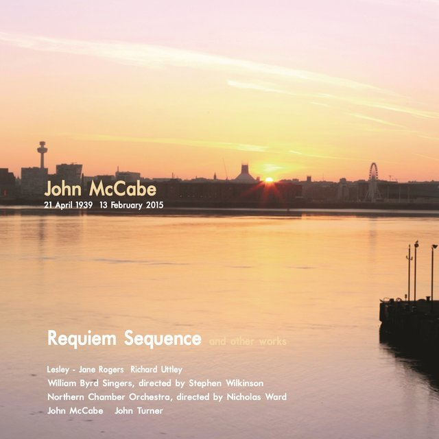 McCabe: Requiem Sequence and Other Works