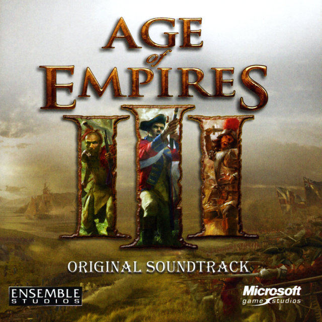 Age of Empire III (Original Game Soundtrack)