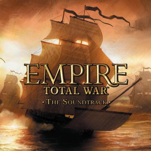 Empire: Total War (Original Game Soundtrack)