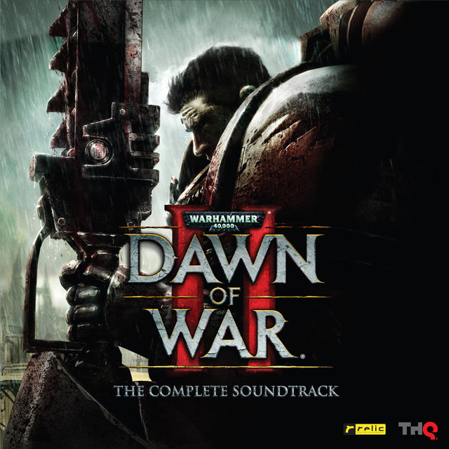 Warhammer 40,000: Dawn of War II (Original Game Soundtrack)