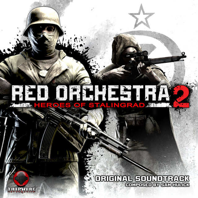 Red Orchestra 2: Heroes of Stalingrad (Original Game Soundtrack)