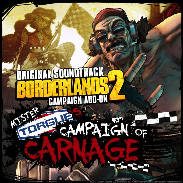 Borderlands 2: Mister Torgue's Campaign of Carnage (Original Game Soundtrack)