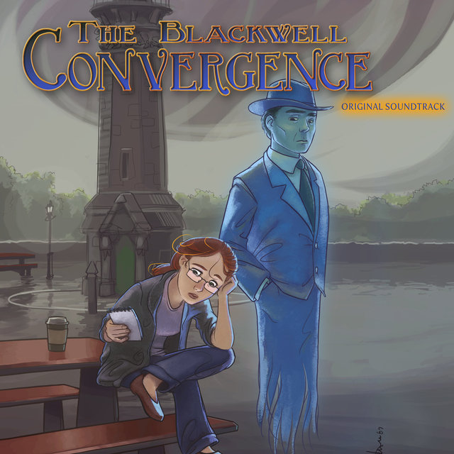 The Blackwell Convergence (Original Game Soundtrack)