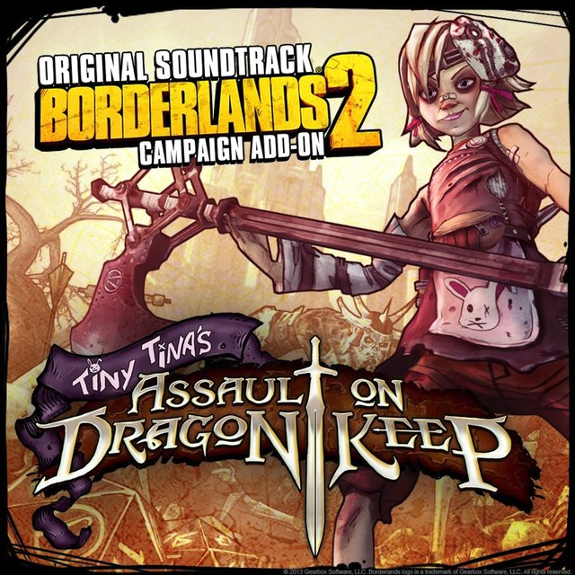 Couverture de Borderlands 2: Tiny Tina's Assault on Dragon Keep (Original Game Soundtrack)