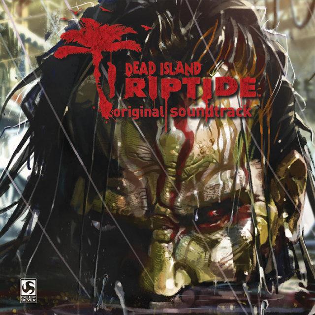 Dead Island: Riptide (Original Game Soundtrack)