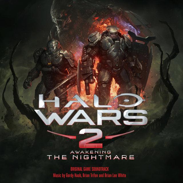 Halo Wars 2: Awakening the Nightmare (Original Game Soundtrack)