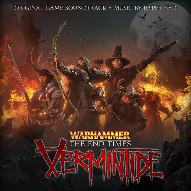 Warhammer: End Times - Vermintide (Original Game Soundtrack)