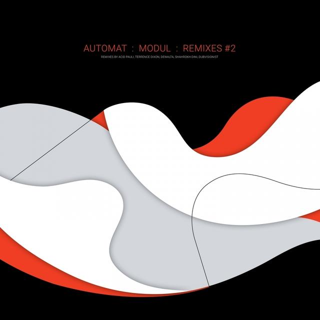 Couverture de Modul Remixes #2 (Incl. Remixes by Acid Pauli, Terrence Dixon, DeWalta, Shahrokh Dini, Dubvisionist)