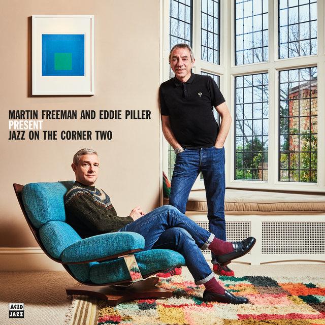 Martin Freeman and Eddie Piller Present Jazz On The Corner Two