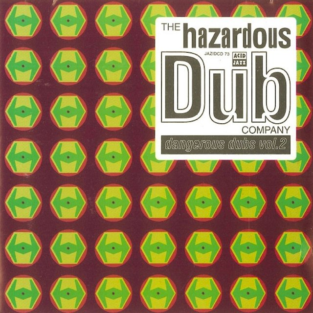 Hazardous Dub Vol.2