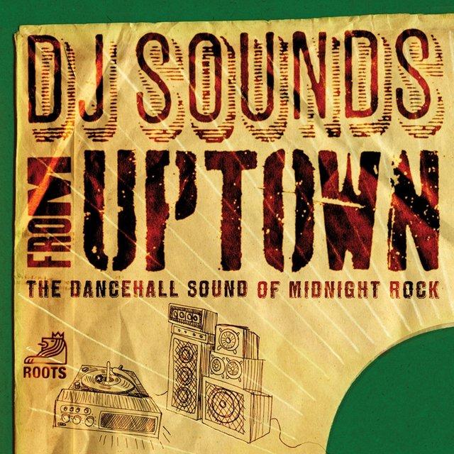 Couverture de DJ Sounds from Uptown