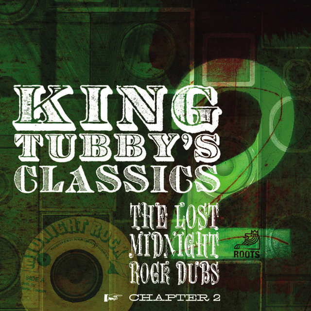 King Tubby's Classics Chapter 2
