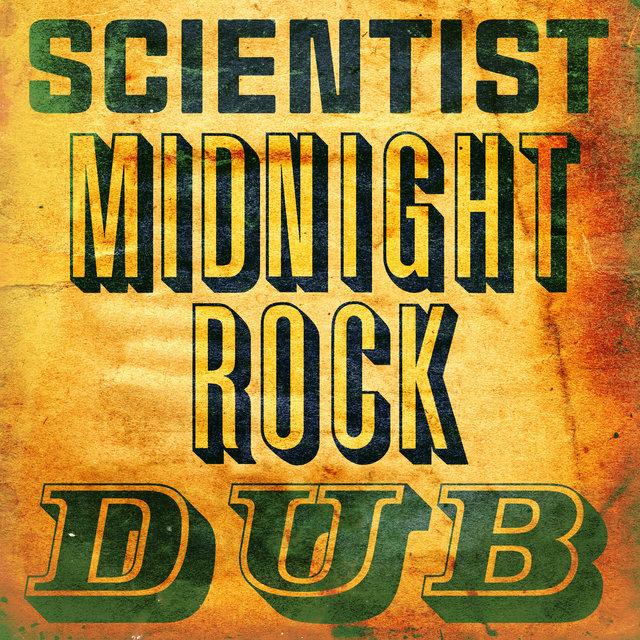 Couverture de Scientist Midnight Rock Dub