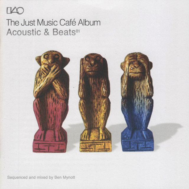 The Just Music Café Album - Acoustics & Beats