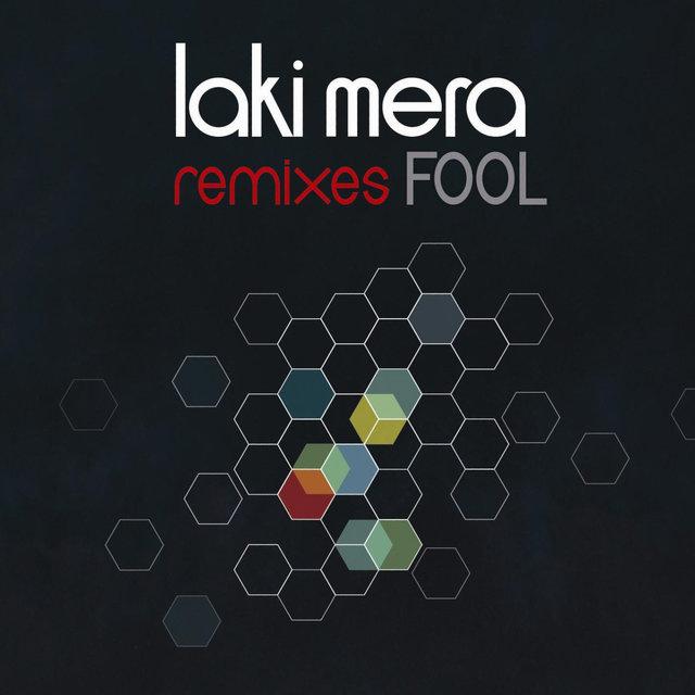 Fool Remixes