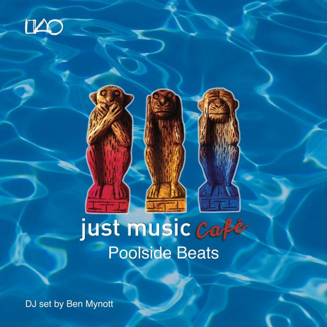 Just Music Café Vol. 3: Poolside Beats