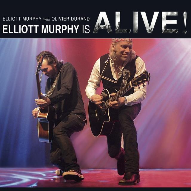 Elliott Murphy Is Alive!