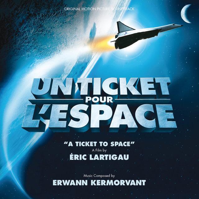 Un ticket pour l'espace (Bande originale du film)