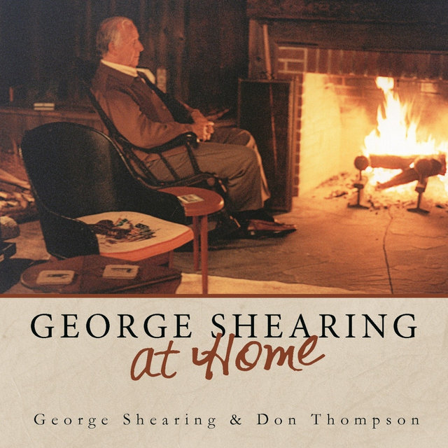 George Shearing at Home (feat. Don Thompson)