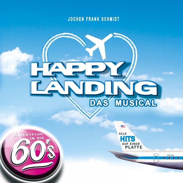 Happy Landing - Das Musical