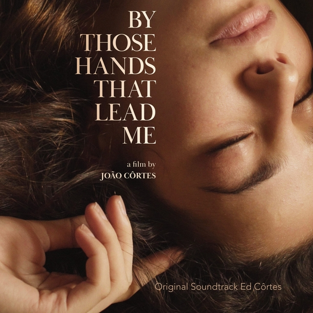 By Those Hands That Lead Me