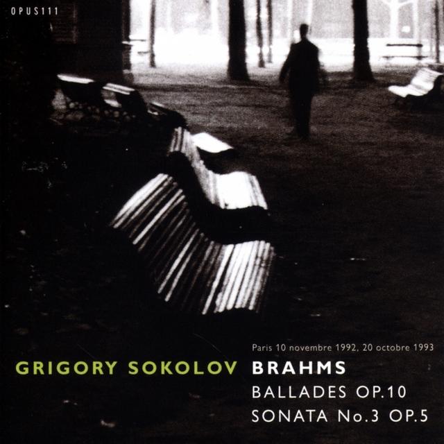Brahms: 4 Ballads, Op. 10 - Sonata No. 3, Op. 5