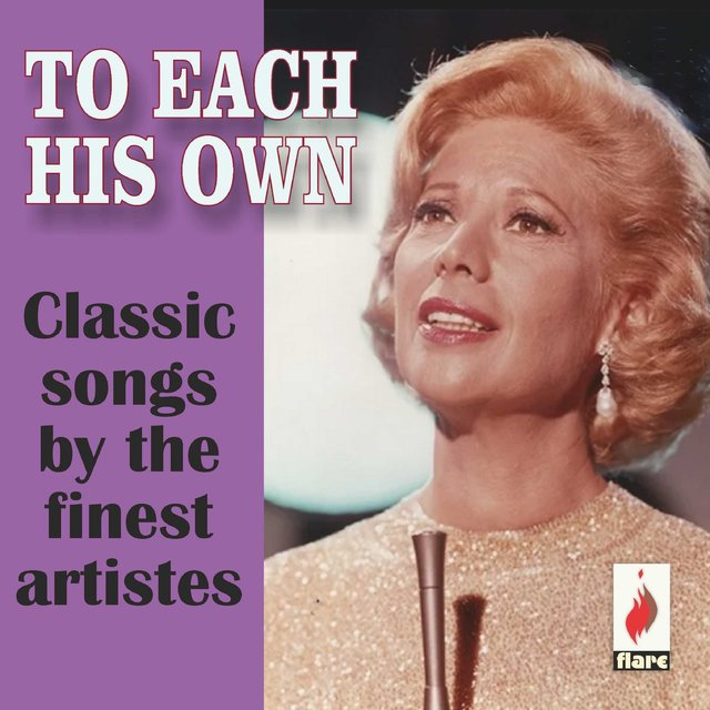 Couverture de To Each His Own: Classic Songs by the Finest Artistes