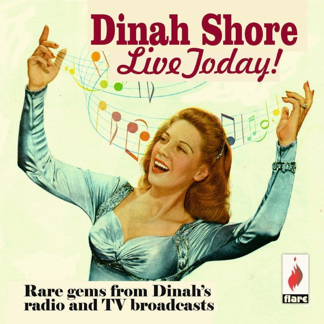 Couverture de Live Today! Rare Gems from Dinah's Radio and TV Broadcasts