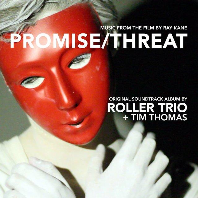 Promise / Threat (Original Motion Picture Soundtrack)