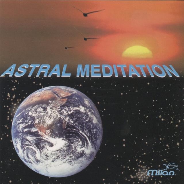 Astral Meditation