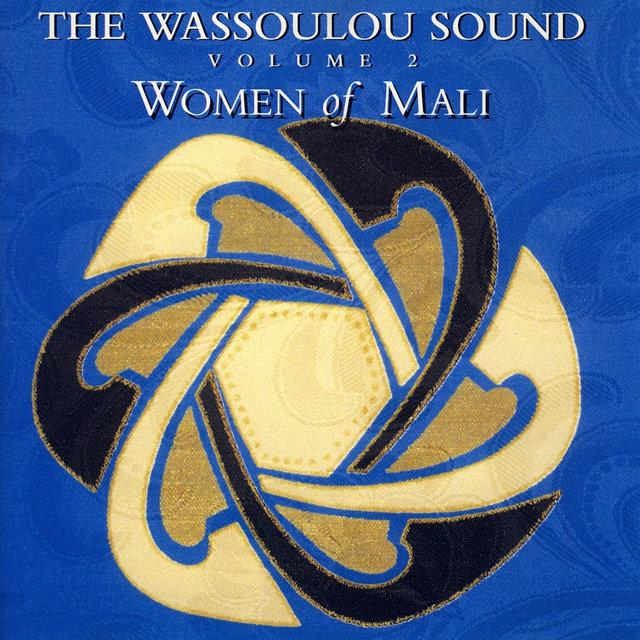 The Wassoulou Sound: Women of Mali, Vol. 2