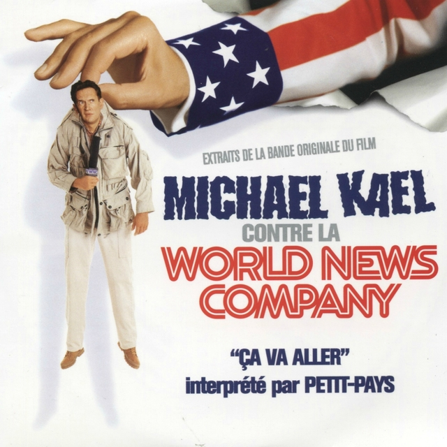 Ça va aller (Michael Kael contre la World News Company)