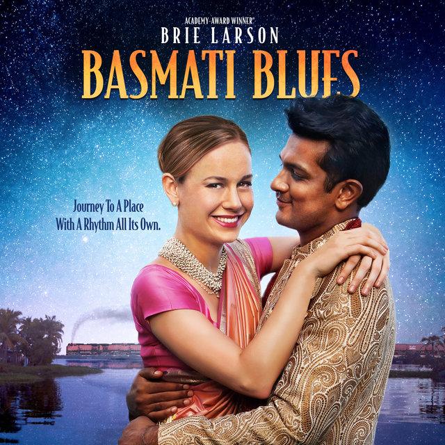 Basmati Blues (Official Motion Picture Instrumental Score)
