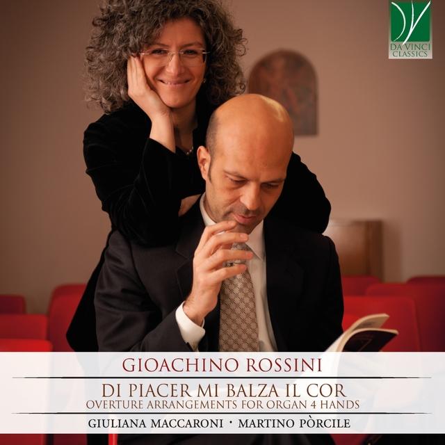 Gioachino Rossini: Di piacer mi balza il cor