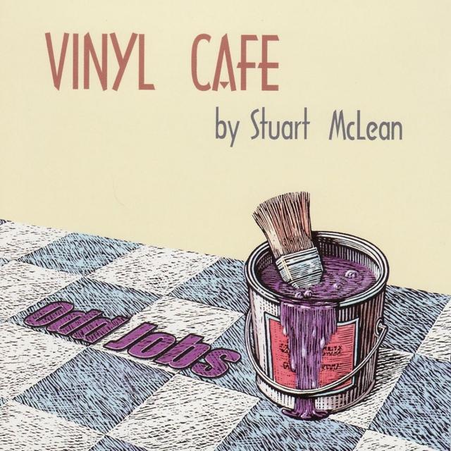 Vinyl Cafe - Odd Jobs