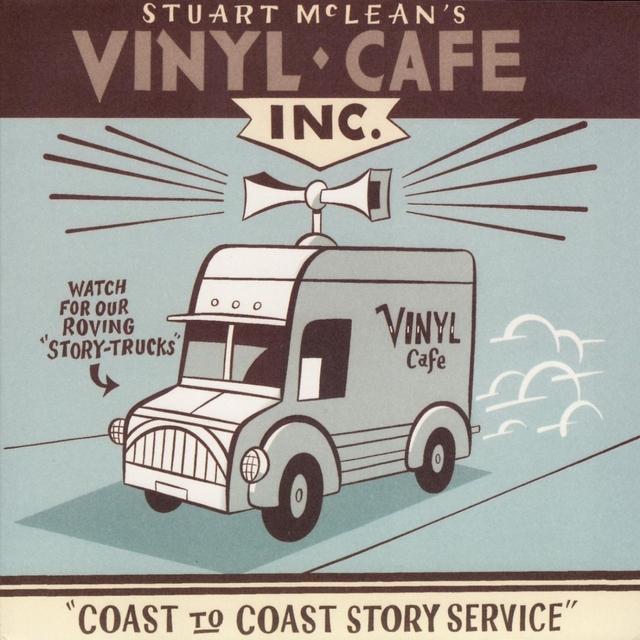 Couverture de Vinyl Cafe - Coast to Coast Story Service