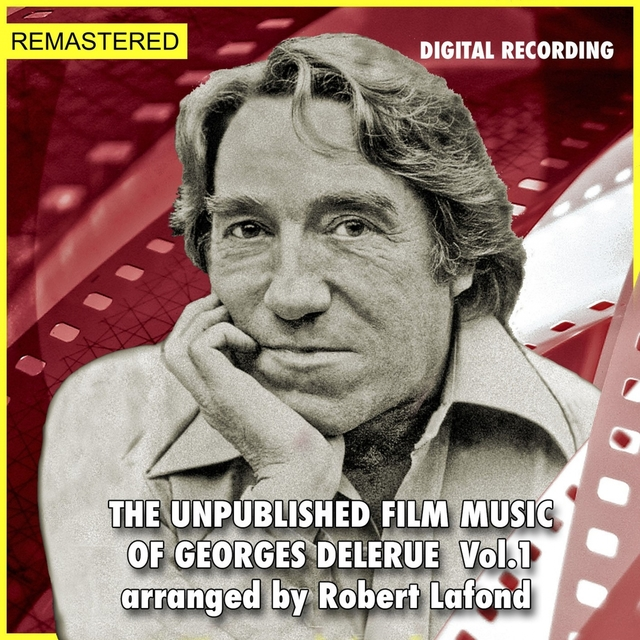 The Unpublished Film Music of Georges Delerue, Vol. 1