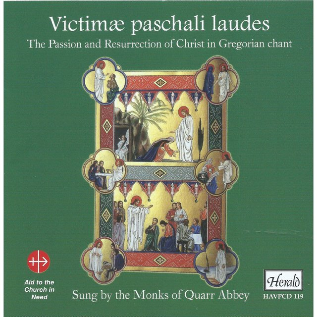 Victimæ Paschali Laudes: The Passion and Resurrection of Christ in Gregorian Chant