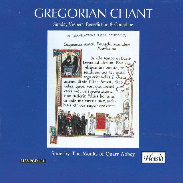 Gregorian Chant: Sunday Vespers, Benediction & Compline