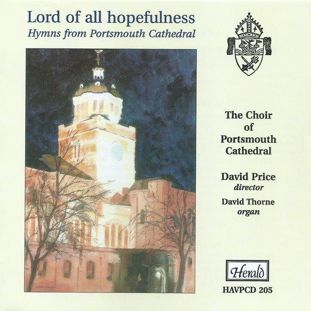 Lord of All Hopefulness: Hymns from Portsmouth Cathedral
